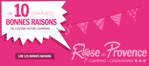 The top 10 resasons to choose the Camping Rose de Provence - Verdon***